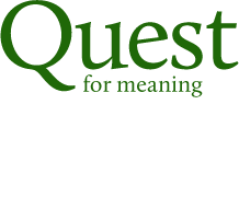 welcome quest for meaning