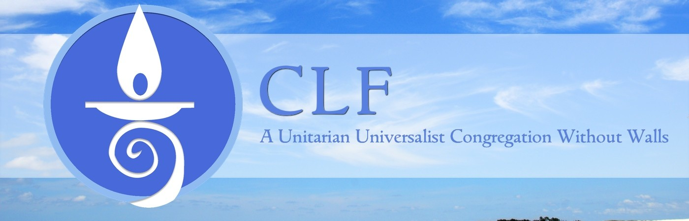 CLF - A Unitarian Universalist Congregation Without Walls