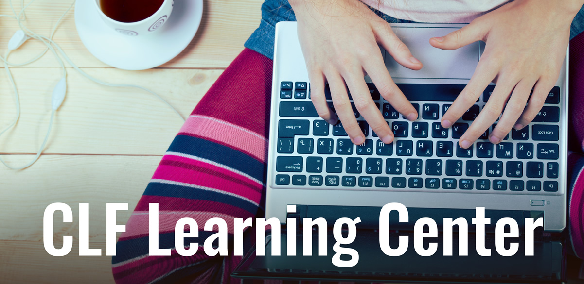 Return to the CLF Learning Center